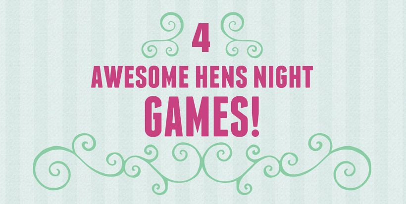 5 Hilarious Hens Party Games That Will Engage Everyone All Night Long